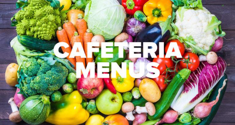 Cafeteria Menus
